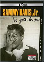 Sammy Davis, Jr. : I've gotta be me