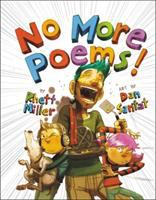 Miller, Rhett No more poems! : a book in verse that just gets worse