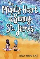 Blake, Ashley Herring The mighty heart of Sunny St. James