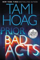 Prior bad acts (LARGE PRINT)