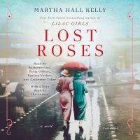 Lost roses : a novel (AUDIOBOOK)