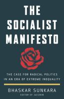 The socialist manifesto : the case for radical politics in an era of extreme inequality