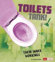 Toilets tank! : their inner workings