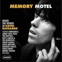 Mojo presents. Memory motel : inside the world of Keith Richards.
