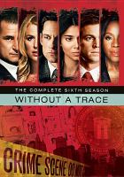 Without a trace. The complete sixth season
