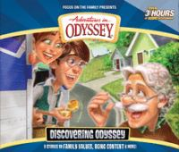 Adventures in Odyssey. Discovering odyssey. (AUDIOBOOK)