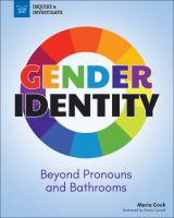 Gender identity : beyond pronouns and bathrooms
