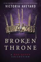 Broken throne : a red queen collection