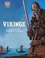 Vikings : Scandinavia's ferocious sea raiders