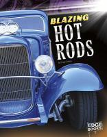 Blazing hot rods / by Craig Sodaro.