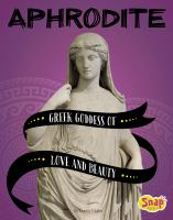 Aphrodite : Greek goddess of love and beauty
