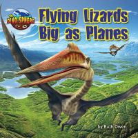 Flying lizards big as planes