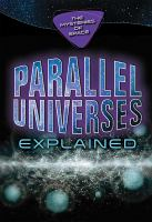 Parallel universes explained