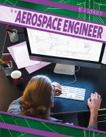 Be an aerospace engineer