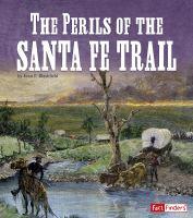 The perils of the Santa Fe Trail