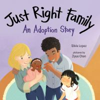 Just right family : an adoption story