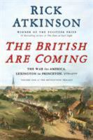 The British are coming : the war for America, Lexington to Princeton, 1775-1777, Volume 1