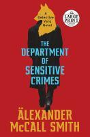 The Department of Sensitive Crimes : [a Detective Varg novel] (LARGE PRINT)