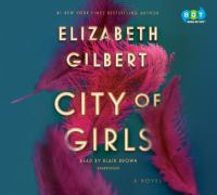 City of girls : a novel (AUDIOBOOK)