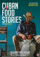 Cuban food stories  = Histoires culinaires de Cuba