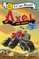 Axel the truck : field trip