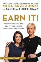 Earn it! : know your value and grow your career, in your 20s and beyond