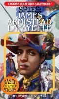 Spies : James Armistead Lafayette