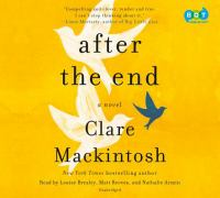 After the end : a novel (AUDIOBOOK)