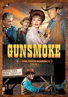 Gunsmoke. The tenth season, volume 2.
