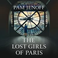 The lost girls of Paris : a novel (AUDIOBOOK)