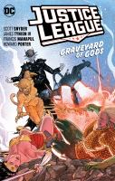 Justice league. Vol. 2, Graveyard of gods