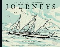 Journeys : tales of travel and trailblazers