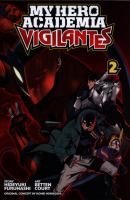 My hero academia. Vigilantes, Volume 2