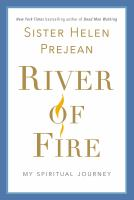 River of fire : my spiritual journey