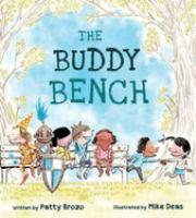 Brozo, Patty. The Buddy Bench.