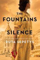 Sepetys, Ruta The fountains of silence : a novel