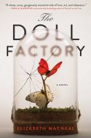 The Doll factory : a novel