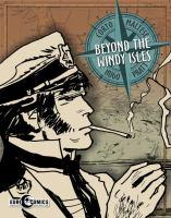 Beyond the windy isles : a Corto Maltese graphic novel