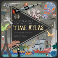 Time atlas : an interactive timeline of history