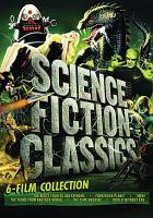 Science fiction classics : 6-film collection.