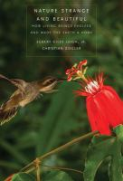 Nature strange and beautiful : how living beings evolved and made the earth a home