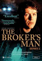 The broker's man. Series 2