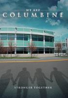 We are Columbine: stronger together /