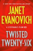 Twisted twenty-six : a Stephanie Plum novel