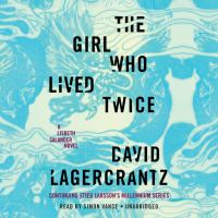 The girl who lived twice (AUDIOBOOK)