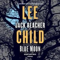 Blue moon : a Jack Reacher novel (AUDIOBOOK)