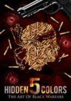 Hidden colors. 5, The art of Black warfare