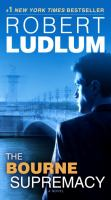 The Bourne supremacy : a novel