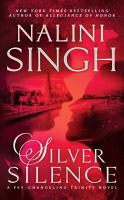 Silver silence : a psy-changeling trinity novel