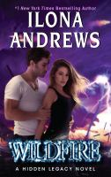 Wildfire : a hidden legacy novel